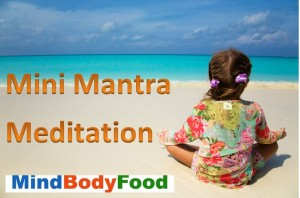 Mini Mantra Meditation