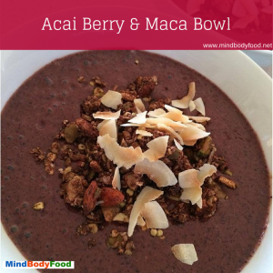 Acai Berry & Maca Breakfast Bowl