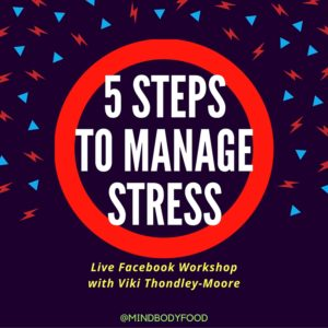 5 Steps to Manage Stress + Live Facebook Workshop